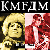 Play & Download Opium by KMFDM | Napster