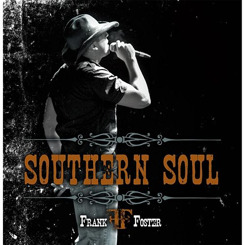 Play & Download Southern Soul by Frank Foster | Napster