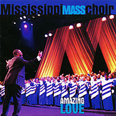 Amazing Love by Mississippi Mass Choir