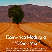 Play & Download 'O sole mio by Domenico Modugno | Napster