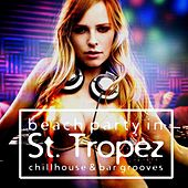 Play & Download Beach Party in St. Tropez by Various Artists | Napster