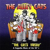 The Cat's Meow by The Alley Cats