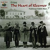 Heart Of Klezmer by Ot Azoj Klezmerband