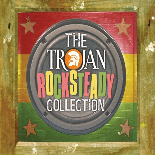 Play & Download The Trojan: Rocksteady Collection by Various Artists | Napster