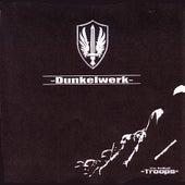 Troops (bonus CD) by Dunkelwerk