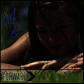 Play & Download Forward by Ayla Brown | Napster
