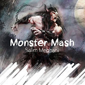Play & Download Monster Mash by Salim Meghani   Napster