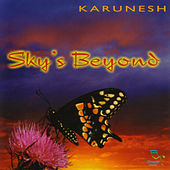 Play & Download Sky's Beyond by Karunesh | Napster