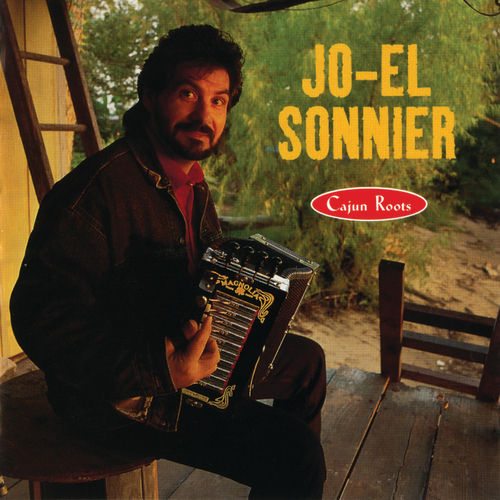 Play & Download Cajun Roots by Jo-el Sonnier | Napster