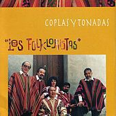 Play & Download Coplas y Tonadas by Los Folkloristas | Napster