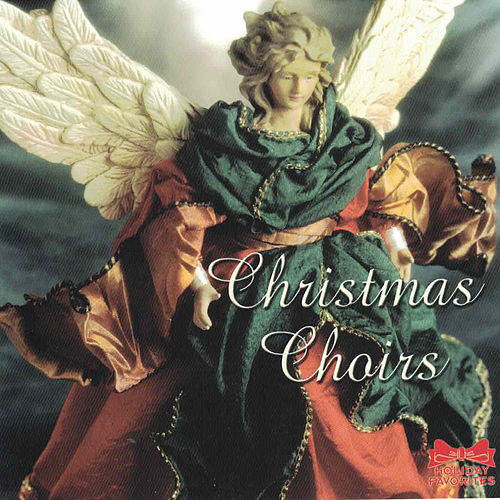 Christmas Choirs by Christmas Choirs