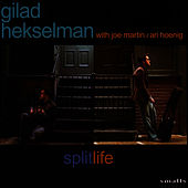 Play & Download SplitLife by Gilad Hekselman | Napster