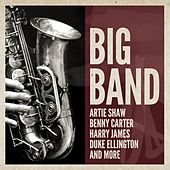 Play & Download Big Band by Various Artists | Napster