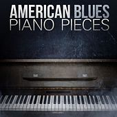 American Blues - Piano Pieces by Various Artists