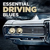 Essential Driving Blues von Various Artists