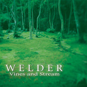 Play & Download Vines & Stream by Welder | Napster