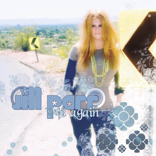 Play & Download Me Again by Jill Parr | Napster