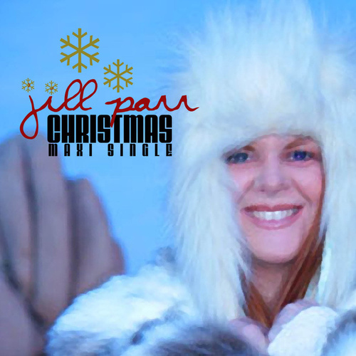 Play & Download Christmas (Maxi Single) by Jill Parr | Napster