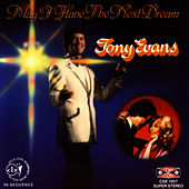 Play & Download May I Have The Next Dream by Tony Evans | Napster