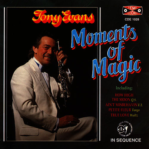 Moments Of Magic by Tony Evans