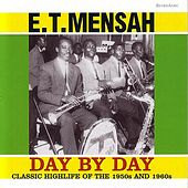 Day By Day by E.T. Mensah