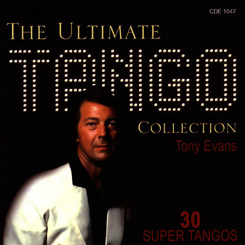 The Ultimate Tango Collection by Tony Evans