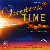 Play & Download Somewhere In Time by Tony Evans | Napster