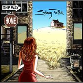 One Way Home by Stacy Rock