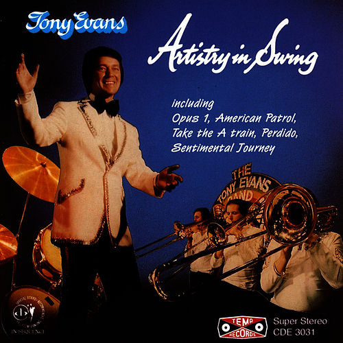 Artistry In Swing by Tony Evans