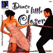 Play & Download Dance A Little Closer - Dancebeat 11 by Tony Evans | Napster