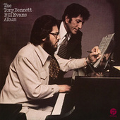 The Tony Bennett / Bill Evans Album by Tony Bennett