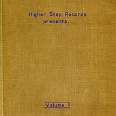 Play & Download Higher Step Records Presents...Volume 1 by Various Artists | Napster