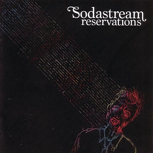 Play & Download Reservations by Sodastream | Napster