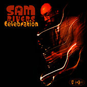 Play & Download Celebration by Sam Rivers | Napster