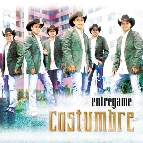 Play & Download Entrégame by La Costumbre | Napster