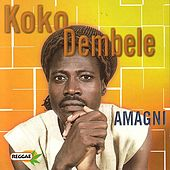 Play & Download Amagni by Koko Dembele | Napster
