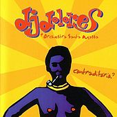 Play & Download Contraditório by DJ Dolores | Napster
