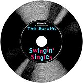 Swingin' Singles by The Scruffs
