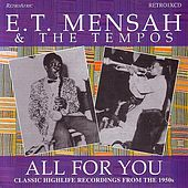 All For You by E.T. Mensah