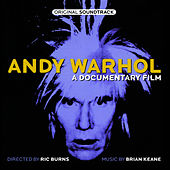 Andy Warhol: A Documentary Film by Brian Keane