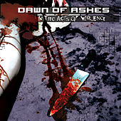 In The Acts of Violence by Dawn Of Ashes