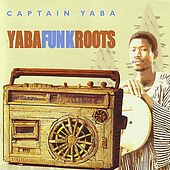 Yaba Funk Roots by Captain Yaba