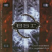 Play & Download Corroded Fragments by ESR | Napster