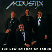 Play & Download The New Science of Sound by Acoustix | Napster