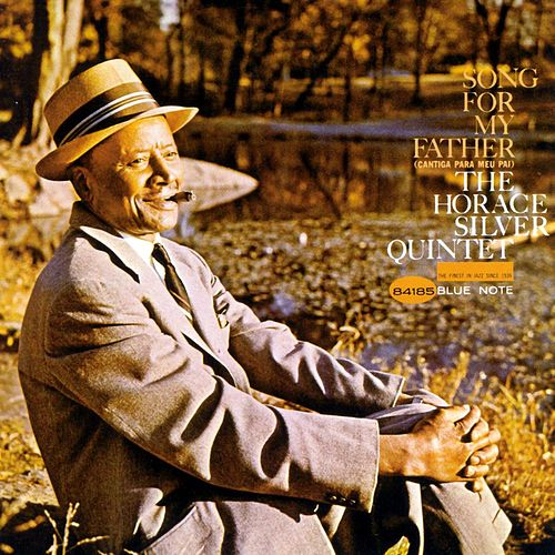Play & Download Song For My Father by Horace Silver | Napster