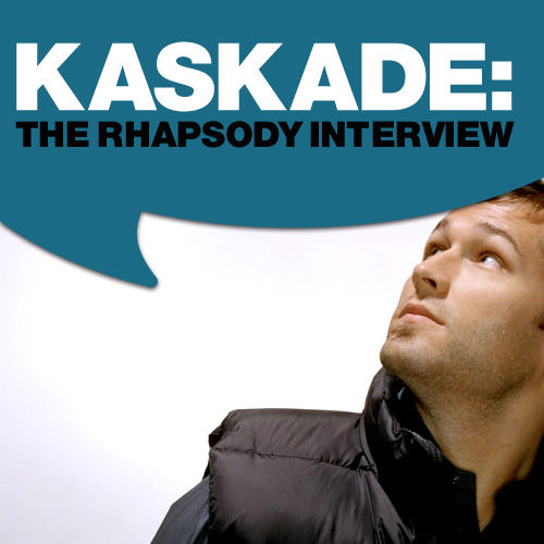 Play & Download Kaskade: The Rhapsody Interview by Kaskade | Napster