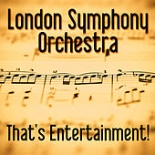 Play & Download That's Entertainment by London Symphony Orchestra | Napster