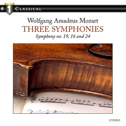 # 1 Classical - Three Symphonies by Paul & Capella Istropolitana Kantschieder
