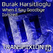 Burak EP 3 - Single by Burak Harsitlioglu