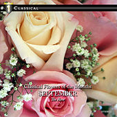 Classical Flowers of the Months - September - The Rose by Various Artists